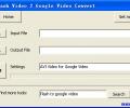 Free Flash Video 2 Google Video Convert Screenshot 0