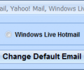 Change Default Email To Gmail, Yahoo! Mail, Windows Live Hotmail or AOL Mail Software Screenshot 0